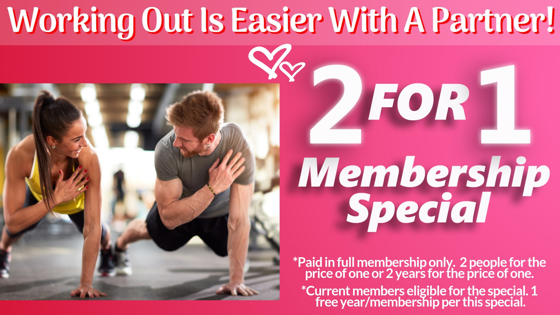 2 for 1 Membership Special