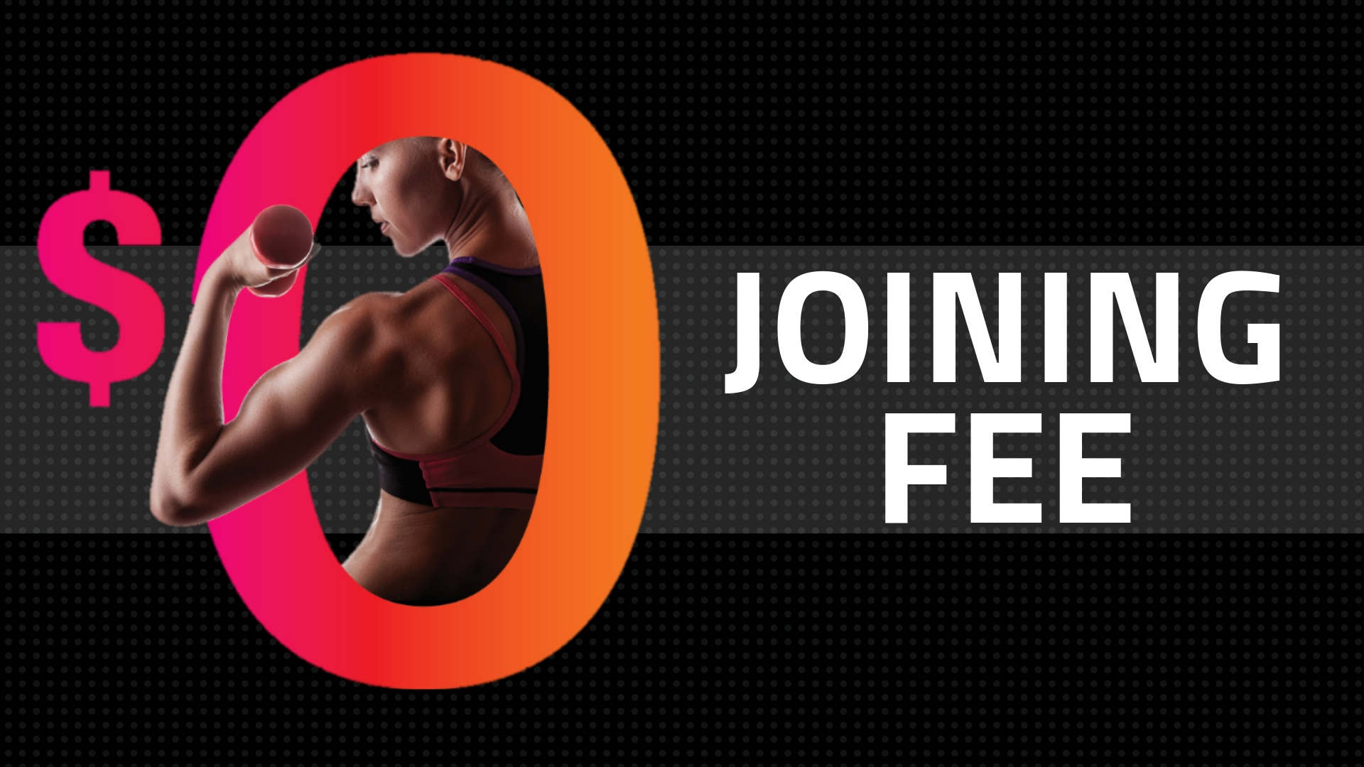 $0 Joining Fee